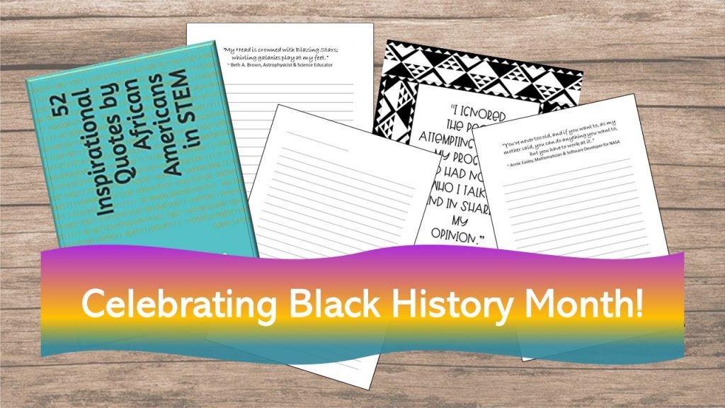 52 Inspirational STEM quotes by African Americans - Celebrate Black History Month with A Journal for Reflection