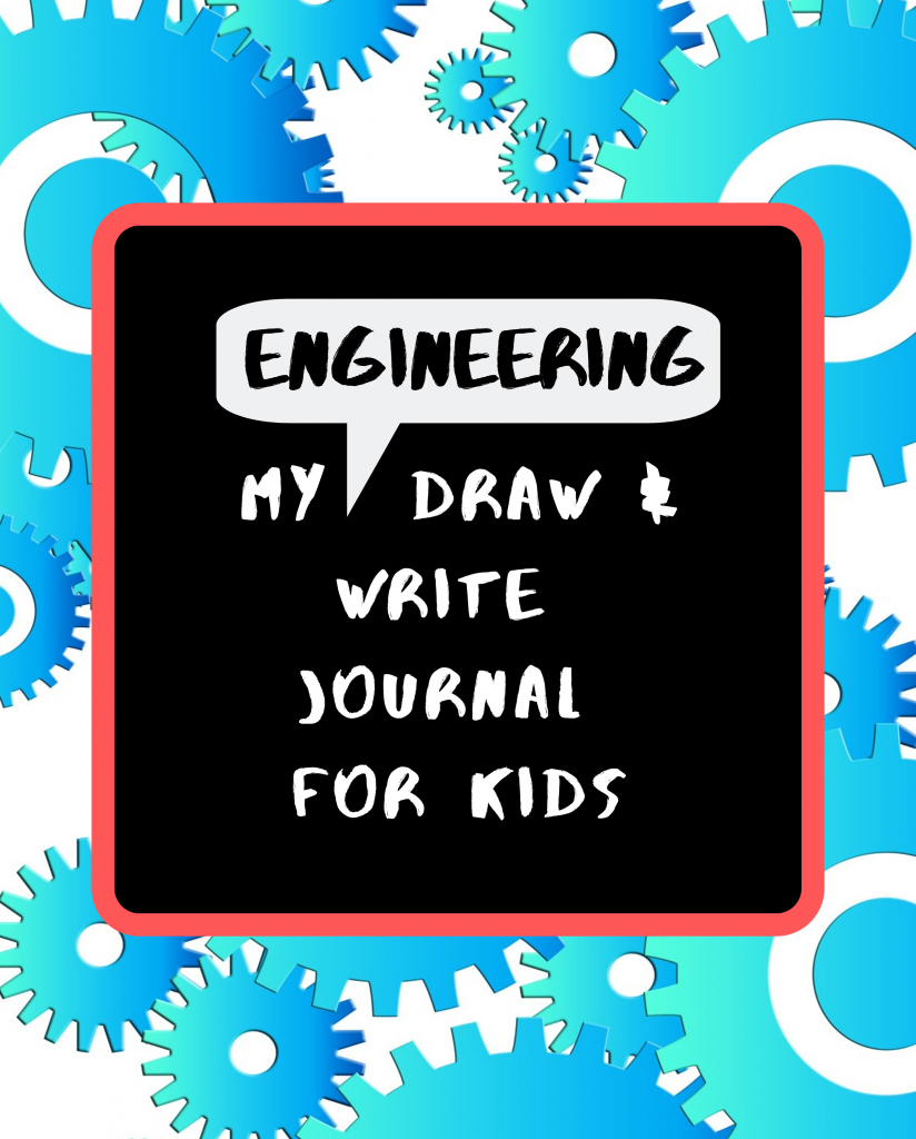 My Engineering Draw & Write Journal for Kids why-coding-for-kids-is-not-enough-and-what-should-come-first-engineering drawing