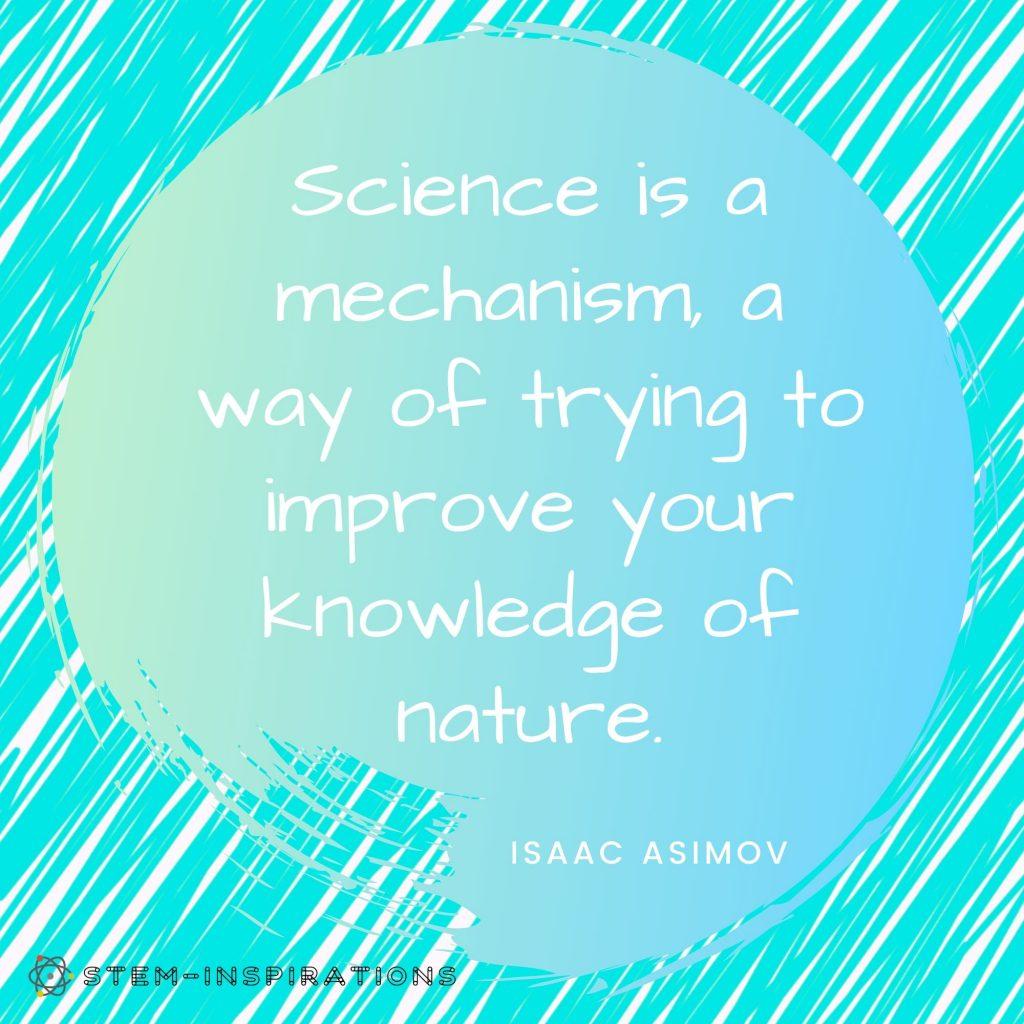 Inspirational STEM quotes - ASIMOV science quote