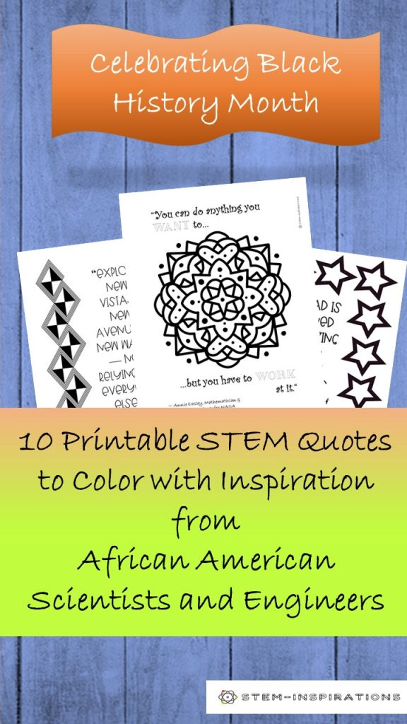 Celebrate Black History Month with these 10 printable coloring pages featuring inspiring quotes by notable African Americans in STEM