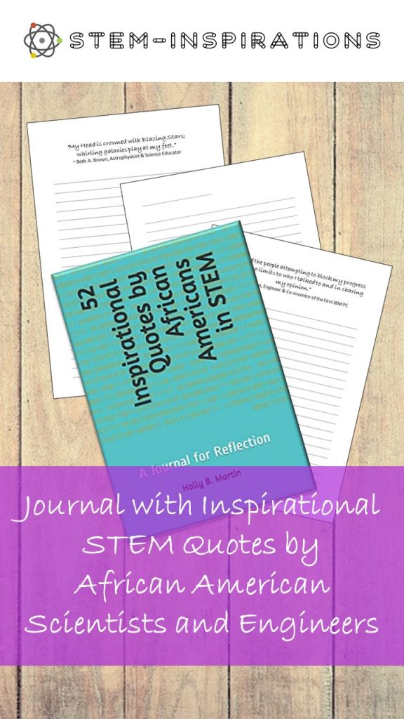 stem-inspirations.com/52 inspirational quotes by african americans in stem a journal for reflection