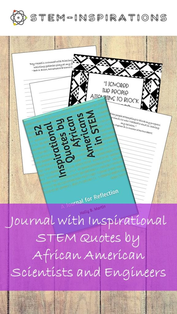 Journal with quotes by african Americans in STEM
