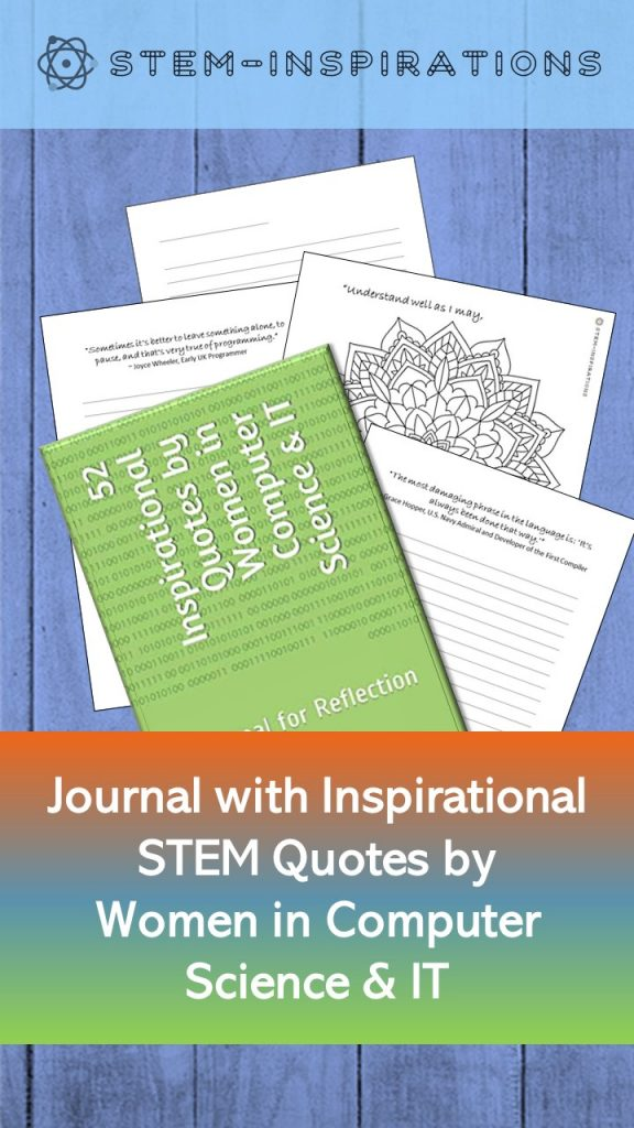 52 Inspirational STEM quotes by women in Computer Science & IT - A Journal for Reflection