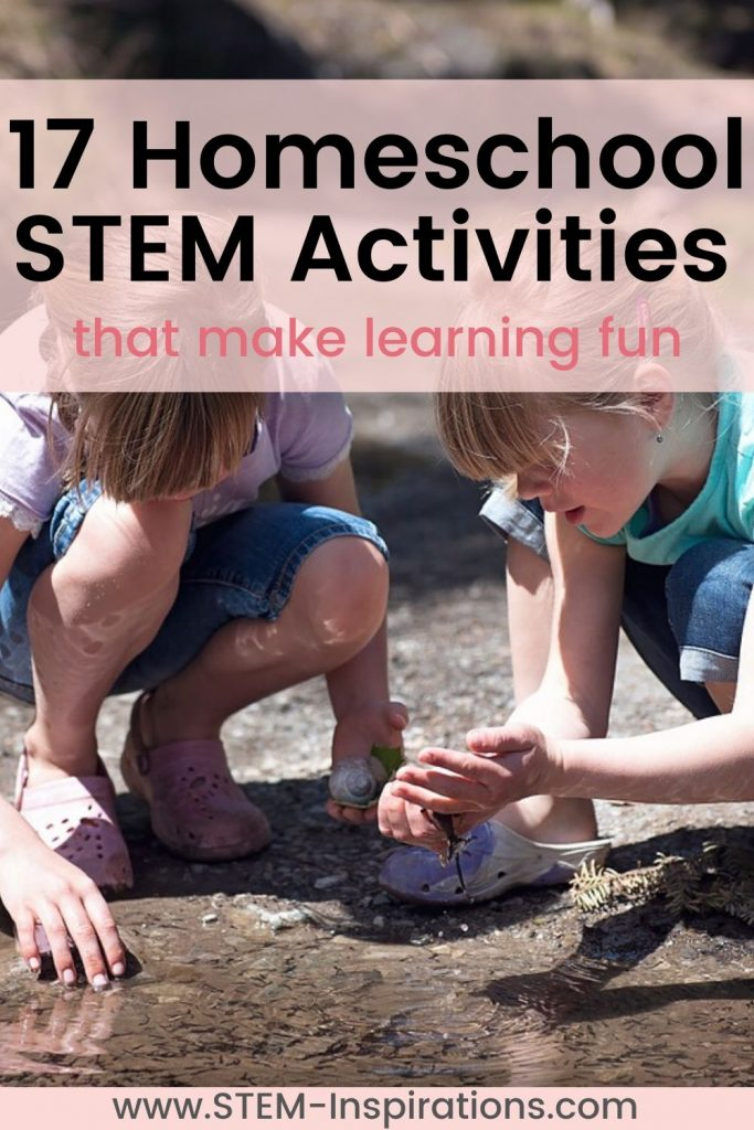 17 Homeschool STEM activities to help your child learn better