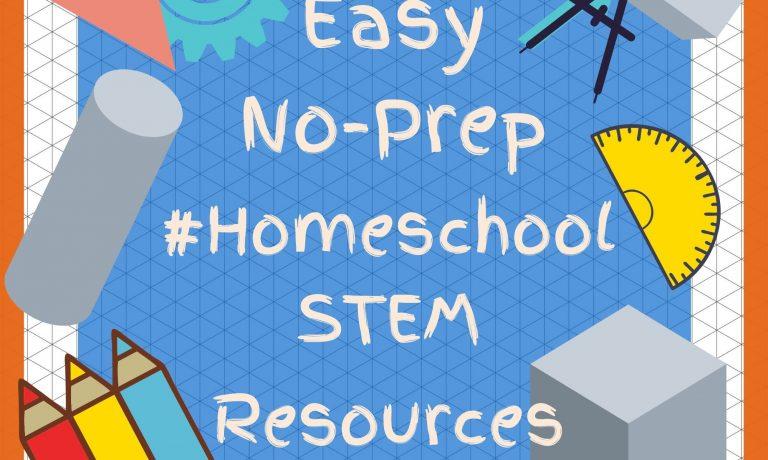 Easy No-Prep Homeschool STEM Resources